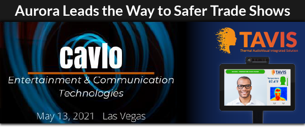 Aurora Leads the Way to Safer Trade Shows
